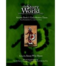 Story of the World: Activity Book: Early Modern Times: From Elizabeth the First to the Forty-Niners