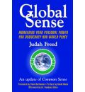 """Global Sense: Awakening Our Personal Power for Democracy and World Peace (An Update of """"Common Sense"""" by Thomas Paine)"""