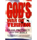 God's War on Terror: Islam, Prophecy & the Bible