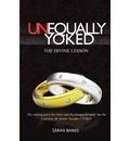 Unequally Yoked-The Divine Lesson