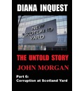Diana Inquest: Corruption at Scotland Yard