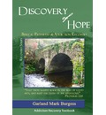 Discovery of Hope: Biblical Pathways to Addiction Recovery