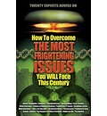 How to Overcome the Most Frightening Issues You Will Face This Century