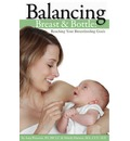 Balancing Breast and Bottle: Reaching Your Breastfeeding Goals