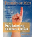 Proclaiming the Promised Messiah: Discipleship Ministry for Relational Evangelism - Leader's Manual