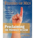 Proclaiming the Promised Messiah: Discipleship Ministry for Relational Evangelism - Student's Manual
