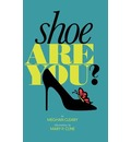 Shoe Are You?