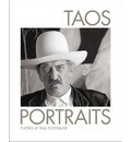 Taos Portraits: Photographs by Paul O'connor