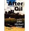 After Oil: SF Visions of a Post-Petroleum World