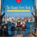 The Chappy Ferry Book: Back and Forth Between Two Worlds - 527 Feet Apart