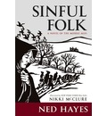 Sinful Folk: A Novel of the Middle Ages