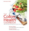 The Colon Health Cookbook: Easy and Delicious Recipes for Optimal Colon Health