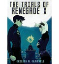 The Trials of Renegade X
