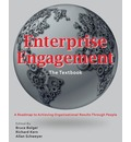 Enterprise Engagement: The Textbook: A Roadmap to Achieving Organizational Results Through People