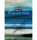 Wings Over Sands: A History of RAF Cark Airfield & RAF Grange-over-Sands