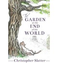 The Garden at the End of the World