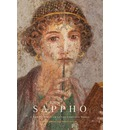 Sappho: Songs, Poems, Fragments