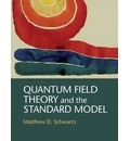 Quantum Field Theory and the Standard Model