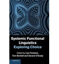 Systemic Functional Linguistics: Exploring Choice