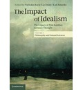 The Impact of Idealism: Volume 1: The Legacy of Post-Kantian German Thought