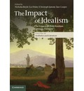 The Impact of Idealism: Volume 3: The Legacy of Post-Kantian German Thought