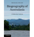 Biogeography of Australasia: A Molecular Analysis