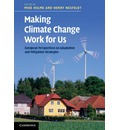 Making Climate Change Work for Us: European Perspectives on Adaptation and Mitigation Strategies