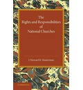 The Rights and Responsibilities of National Churches: The Hulsean Lectures for 1907-8
