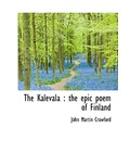 The Kalevala: The Epic Poem of Finland; Volume 2