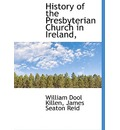 History of the Presbyterian Church in Ireland,