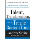 Talent, Transformation and the Triple Bottom Line: How Companies Can Leverage Human Resources to Achieve Sustainable Growth