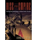 Rise of an Empire: How One Man United Greece to Defeat Xerxes' Persians
