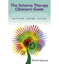 The Schema Therapy Clinician's Guide: A Complete Resource for Building and Delivering Individual, Group and Integrated Schema Mode Treatment Programs
