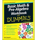 Basic Math & Pre-algebra Workbook For Dummies(R)