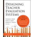 Designing Teacher Evaluation Systems: New Guidance from the Measures of Effective Teaching Project