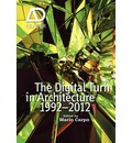 The Digital Turn in Architecture 1992-2010