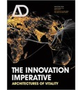 The Innovation Imperative: Architectures of Vitality