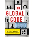 The Global Code: What We All Value, and Why, in the New World Economy