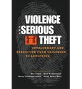 Violence and Serious Theft: Development and Prediction from Childhood to Adulthood