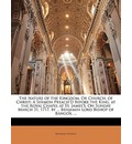 The Nature of the Kingdom, or Church, of Christ: A Sermon Preach'd Before the King, at the Royal Chapel at St. James's, on Sunday March 31, 1717. by ... Benjamin Lord Bishop of Bangor. ...
