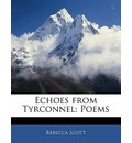 Echoes from Tyrconnel: Poems