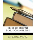 Trial of Eugene Marie Chantrelle