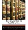 The Garland of Good-Will