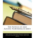 The Novels of Jane Austen: Northanger Abbey