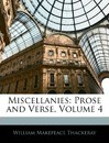 Miscellanies: Prose and Verse, Volume 4