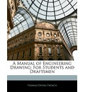A Manual of Engineering Drawing: For Students and Draftsmen