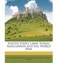 United States Lawn Tennis Association and the World War