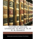 History of English Literature: To Wiclif, Tr. by H. M. Kennedy