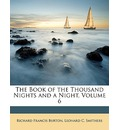 The Book of the Thousand Nights and a Night, Volume 6