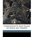 Christianity and Islam in Spain Ad 7561031